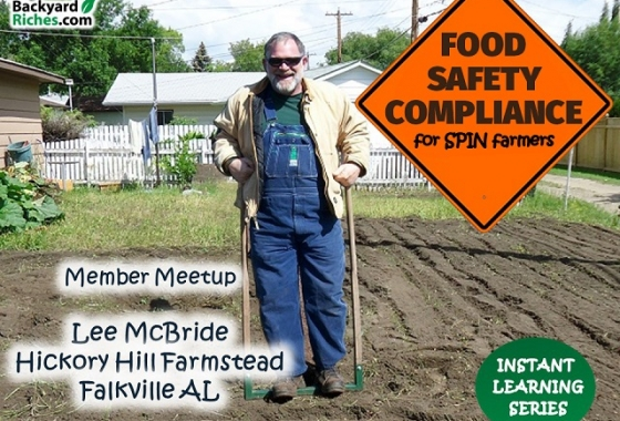 Open House with Lee McBride on Food Safety Conpliance for Backyard Farmers